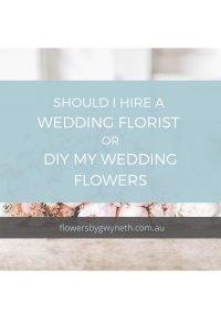 Hire A Wedding Florist or DIY