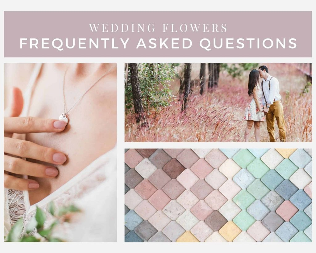 Wedding Flowers Frequently Asked Questions